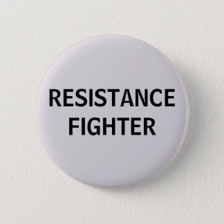 Resistance Fighter Button