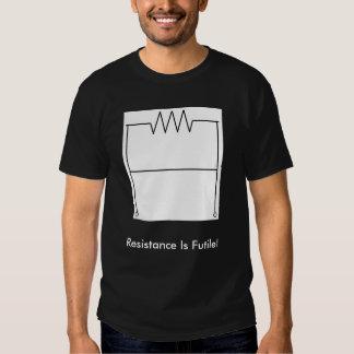 Resistance Is Futile! Tees
