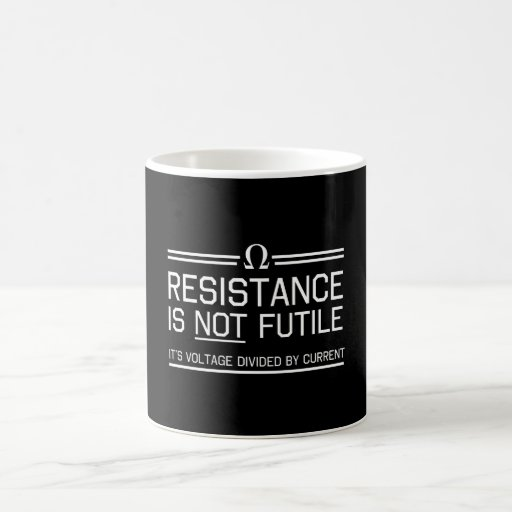 Resistance Is Not Futile Coffee Mugs