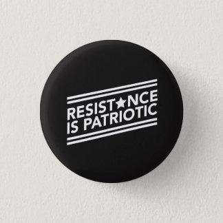 Resistance is Patriotic Button