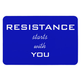 Resistance Starts With You, white text on blue Rectangular Photo Magnet