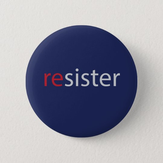 Resister women's march protest slogan 6 cm round badge