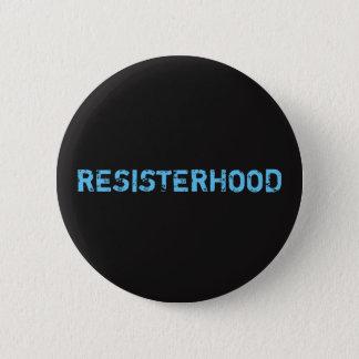 """""""Resisterhood"""" Button"""