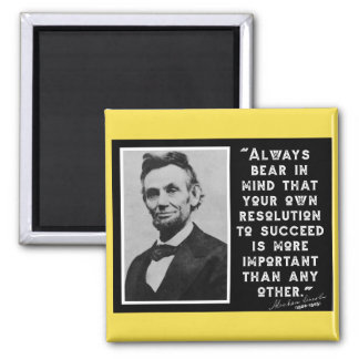 RESOLUTION TO SUCCEED - Lincoln Quote Magnet