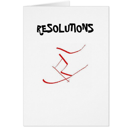 Resolutions Greeting Card