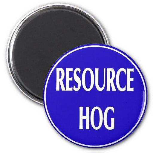 Resource Hog Refrigerator Magnets