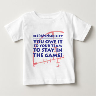 Respawnsibility - FPS Baby T-Shirt