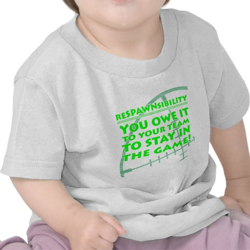 Respawnsibility - FPS T Shirts