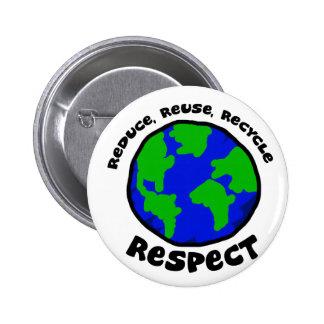 Respect 6 Cm Round Badge