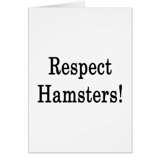 Respect Hamsters Note Card