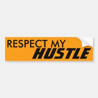 Respect My Hustle Bumper Sticker