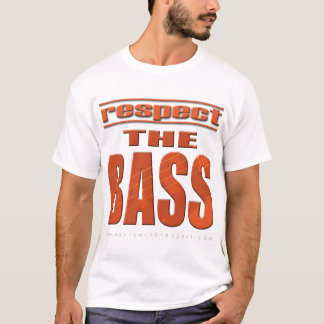 Respect The Bass T-Shirt
