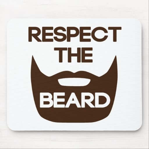 Respect The Beard Mouse Pads