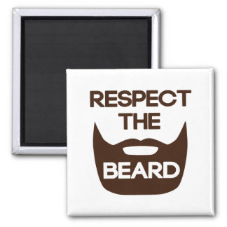 Respect The Beard Square Magnet