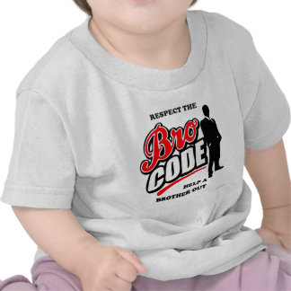 Respect the Bro Code T Shirt