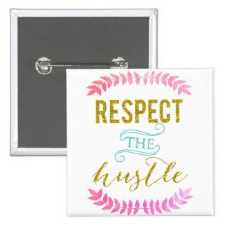 respect the hustle 15 cm square badge