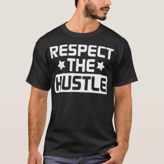 Respect The Hustle - White T-Shirt
