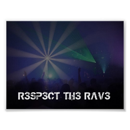 Respect the Rave Poster
