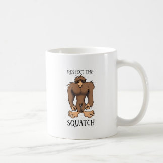 RESPECT THE SQUATCH COFFEE MUG