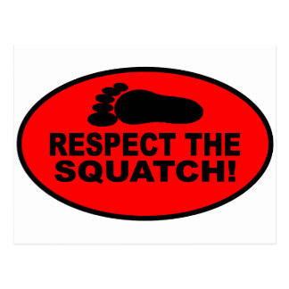 RESPECT THE SQUATCH!  Look like a PRO in Bobo's Postcard