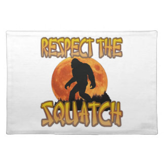 Respect The Squatch Placemat