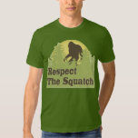 Respect The Squatch T Shirts