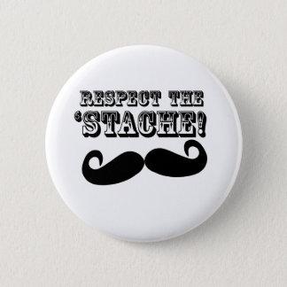 Respect the 'Stache 6 Cm Round Badge