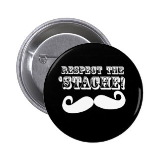Respect the 'Stache 6 Cm Round Badge