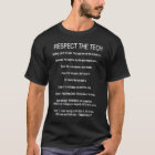 RESPECT THE TECH T-Shirt