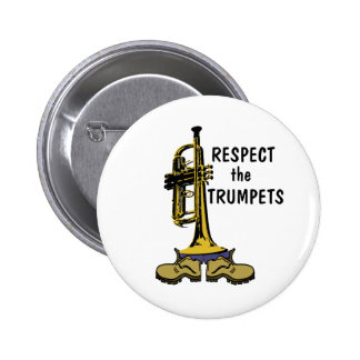 Respect the Trumpets 6 Cm Round Badge