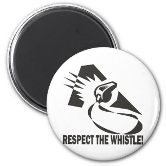 Respect The Whistle 6 Cm Round Magnet
