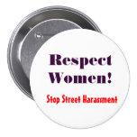 Respect Women! Stop Street Harassment Button