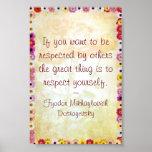 Respect Yourself (Dostoyevsky Quote) Print