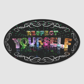 Respect Yourself Oval Sticker
