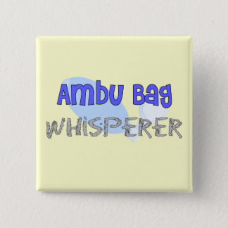 "Respiratory Therapist ""Ambu Bag Whisperer"" 15 Cm Square Badge"