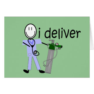"Respiratory Therapist ""I Deliver""  (Oxygen) Card"