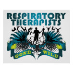 Respiratory Therapists Gone Wild Print