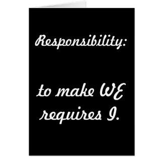 Responsibility Greeting Card