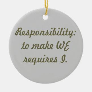 Responsibility Round Ceramic Decoration