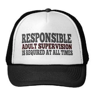 Responsible Adult Supervision Required Trucker Hat