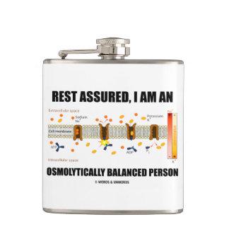 Rest Assured I Am An Osmolytically Balanced Person Hip Flasks