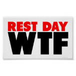 Rest Day WTF Poster