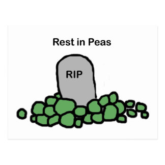 Rest in Peas Post Cards