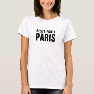 Reste Forte Paris Stay Strong Paris T-Shirt