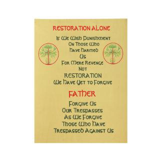 Restoration Alone Wood Poster