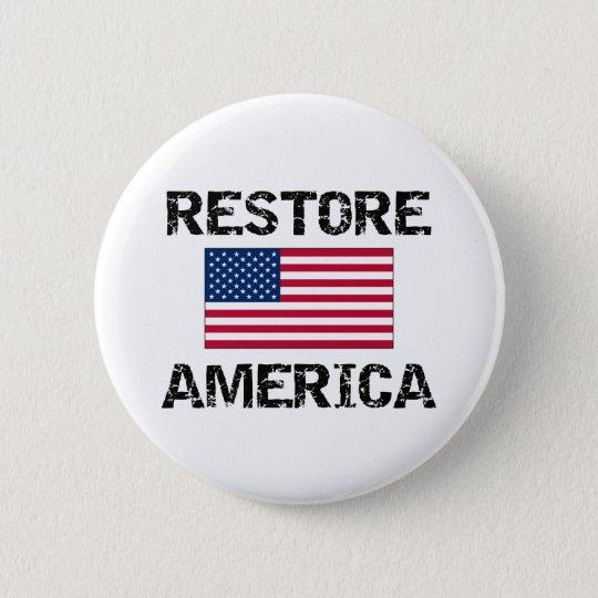 Restore America 6 Cm Round Badge