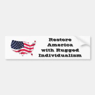Restore America / Rugged Individualism Bumper Sticker