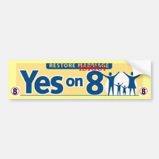 Restore IDIOCY, Vote NO on Prop 8 Bumper Sticker