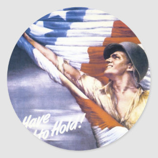 "RESTORED ""To have and to hold"" war bonds WWII Classic Round Sticker"