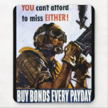 "RESTORED ""You can't afford to miss, either"" bonds Mouse Pad"